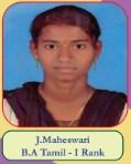 J.Maheswari B.A Tamil - I Rank